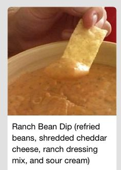 Ranch Bean oz refried beans 2 c shredded cheddar cheese 1 oz package ranch dressing mix 1 cup sour cream. In small saucepan combine beans, cheese, ranch mix, and sour cream. Heat over med heat, stir until the ingredients are blended and warm. Dip Recipes, Mexican Food Recipes, Snack Recipes, Cooking Recipes, Recipies, Think Food, I Love Food, Yummy Appetizers, Appetizer Recipes