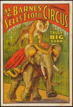 USA - Al G Barnes Circus - Vintage Advertisement Art Print, Wall Decor Travel Poster) Cirque Vintage, Art Vintage, Vintage Signs, Vintage Ads, Vintage Images, Vintage Carnival, Vintage Ephemera, Old Circus, Circus Art