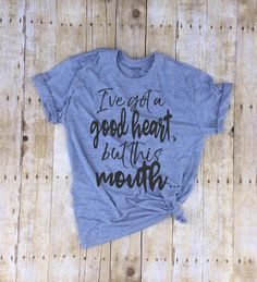 I've got a good heart but this mouth shirt funny profanity shirt i love jesus but I cuss a little gift for mom funny christian bad words tee by TheTrendyTribe on Etsy https://www.etsy.com/listing/510137928/ive-got-a-good-heart-but-this-mouth