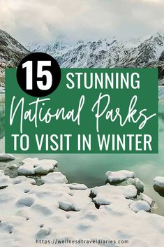 The Best National Parks List For Winter Travel - Wellness Travel Diaries Plitvice Lakes National Park, Banff National Park, Winter Travel Packing, Nevada National Parks, Park Around, Winter Hiking, Rocky Mountain National Park, Best Places To Travel, Beautiful Places To Visit