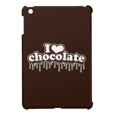 I Love Chocolate Cool iPad Mini Case.