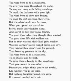 Born to be a rainstorm Eh Poems, Poem Quotes, Words Quotes, Life Quotes, Sayings, Erin Hanson Poems, Short Poems, Poems Beautiful, Writing Poetry