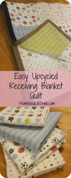 Mom Needs A Drink | Easy Upcycled Receiving Blanket Quilt  If you are anything like me you have about 800 of these old blankets laying around. All you need is 8 to make this adorable upcycled quilt that will fit your toddler much better!  MomNeedsADrink.com