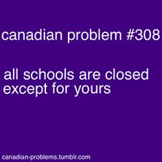 Canadian Problems, happened to me all the time. Canadian Memes, Canadian Things, I Am Canadian, Canadian Girls, Canadian Humour, Canada Funny, Canada Eh, Canadian Stereotypes, All About Canada