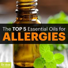 Essential oils for allergies - Dr. Axe http://www.draxe.com #health #holistic…