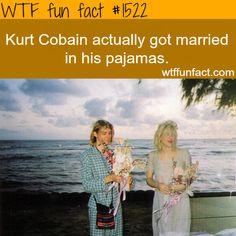 Kurt Cobain wedding pajamas. wtffunfacts