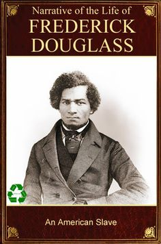 Narrative of the Life of Frederick Douglass by Frederick Douglass (autobiography) High School In America, Rare Words, Frederick Douglass, Best Novels, The Orator, Small Words, Learn To Read, Nonfiction Books, The Life