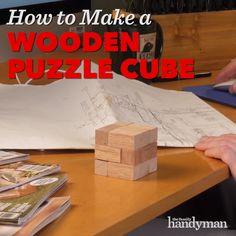 How to Make a Wood Puzzle Cube Woodworking Hand Tools, Woodworking Projects Diy, Wood Projects, Wooden Puzzles, Wooden Toys, Cubes, Mind Puzzles, Picnic Table Plans, Wood Games