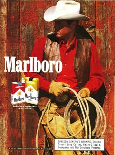 Marlboro Man   --My Jeff looked so much like the Marlboro man when we met!!  And my Jeff worked with cattle, too! <3