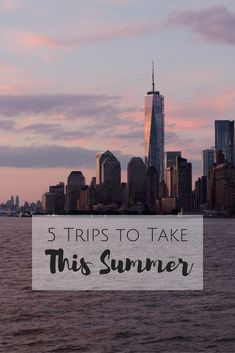 Where to plan your summer trips. 5 places to head to!