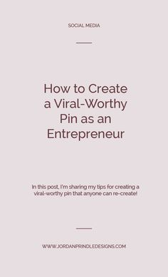 How to Create a Viral-Worthy Pin — Jordan Prindle Designs Successful Business Tips, Creative Business, Pinterest For Business, Instagram Tips, Pinterest Marketing, Social Media Tips, Branding Design, Marketing Strategies, Media Marketing
