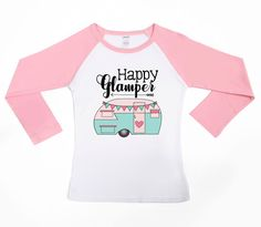 DISCOUNT code ANNABELLE15 to save on your entire purchase   Happy Glamper Shirt - Camping Shirt - Happy Camper - Vacation Shirt - Camping Shirts - Hipster Shirt - Outdoor Tees - Kids and Adult Shirts by VazzieTees on Etsy https://www.etsy.com/listing/519730181/happy-glamper-shirt-camping-shirt-happy