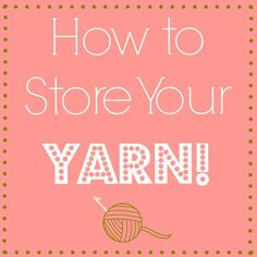 From tangles to messes, yarn can really start to be a hassle. Keeping your yarn in good shape is the key to great crochet projects! From what I've learned over the years, yarn maintenance is all about the storage. Read about How to Store Your Yarn