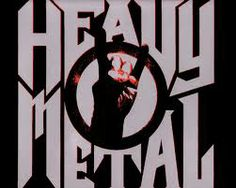 This is one of the genres of music i listen to, is metal, not just heavy metal, but metal in general, ranging from black metal to thrash, you'll never find me listening to metal core or any core, because core music is worst than rap.