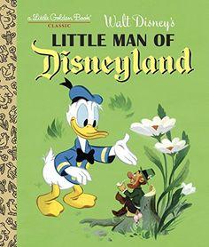 Little Man of Disneyland (Disney Classic) (Little Golden Book) by RH Disney http://www.amazon.com/dp/0736434852/ref=cm_sw_r_pi_dp_TAtrwb11SFZV4