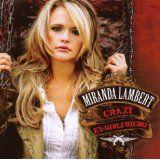 Crazy Ex-Girlfriend (Audio CD)By Miranda Lambert
