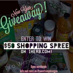 $50 iHerb Giveaway!! 2 Winners will be chosen sweetsimplevegan.com 1/1-1/15