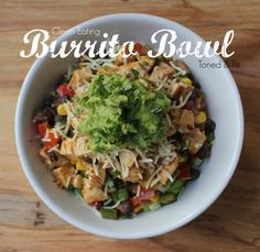Clean Eating Burrito Bowl -- Easy, healthy, quick!!