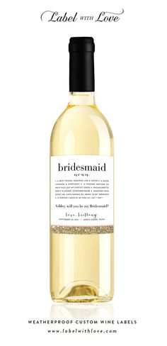 "Custom ""Will You Be My Bridesmaid"" Wine Labels from LabelWithLove"