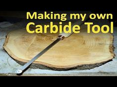 039 - Make your own carbide lathe chisel - YouTube
