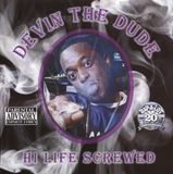 Hi Life: Chopped and Screwed [CD] [PA]