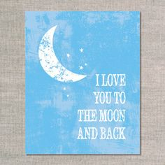 Cute even though not ocean theme! nursery prints & graphics: to the moon - ocean