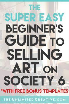 Super Easy Beginner's Guide to Selling Art on Society6