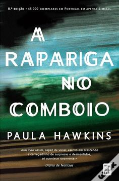 A Rapariga no Comboio, Paula Hawkins - WOOK (The Girl on the Train - portuguese edition)