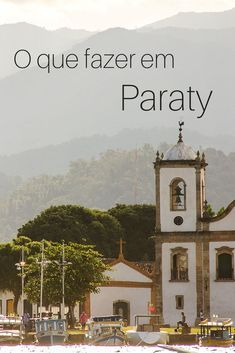 Dicas de atrações e passeios em Paraty: