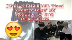[ENG] 161012 BOMB: 'Blood Sweat & Tears' MV Reaction by BTS! REACTION!!!