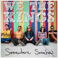 We The Kings reveal 'Somewhere Somehow' album cover - News - Alternative Press