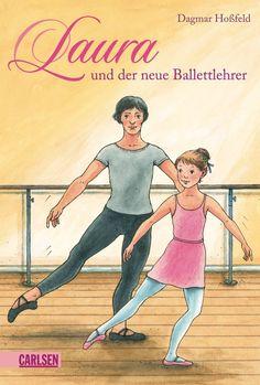 Laura, Band 5: Laura und der neue Ballettlehrer: AmazonSmile: Dagmar Hoßfeld: Bücher
