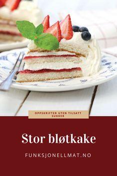 Stor bløtkake - Funksjonell Mat   Kake uten sukker   Sukkerfri oppskrift   Bløtkake pynt   Sukkerfri kake   Bløtkake bursdag   Dessert   Kake