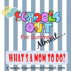 Schools just about out....plan your summer activities with some great ideas #SummerVacation