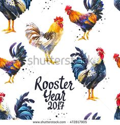 seamless pattern with domestic bird in different poses. realistic watercolor illustration of multicolor rooster on white background. 2017 chinese new year of the cock. Chinese New Year Decorations, New Years Decorations, Watercolor Illustration, Watercolor Art, Rooster Year, Chicken Art, Galo, New Year Card, Illustrations