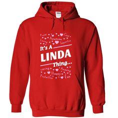 cool LINDA .Its A LINDA Thing You Wouldnt Understand - T Shirt Hoodie Hoodies YearName Birthday 2015