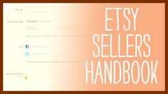 Etsy Sellers Handbook - How to sell on Etsy and get Google Rank (+playlist)