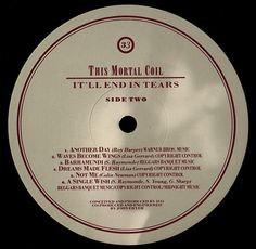 This Mortal Coil - It'll End In Tears (Side 2 label)