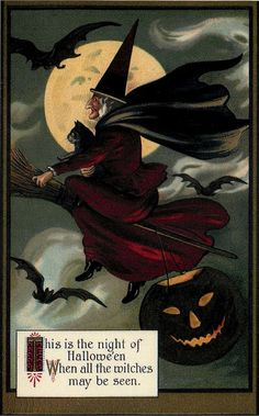 This is the night of Halloween, when all witches may be seen. Halloween Vintage Decor - Best of Vintage Posters for Halloween, Vintage Inspired Artifacts and Retro Collectibles Retro Halloween, Vintage Halloween Cards, Halloween Pictures, Holidays Halloween, Vintage Cards, Vintage Postcards, Halloween Crafts, Happy Halloween, Halloween Decorations