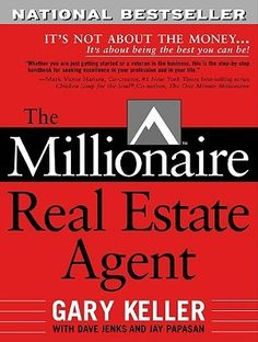 """""""Whether you are just getting started or a veteran in the business, """"The Millionaire Real Estate Agent"""" is the step-by-step handbook for seeking excellence in your profession and in your life.""""  --Mark Victor Hansen, cocreator, #1"""" New York Times"""" bestselling series """"Chicken Soup for the Soul"""""""