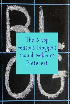 The 3 top reasons blogger should embrace Pinterest. Pinterest is so useful for blog writers and a great source of inspiration