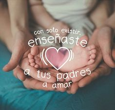 No hay amor más puro que el que los padres dan a sus hijos. | frases para bebés recién nacidos | bebés frases amor | #maternidad #bebé
