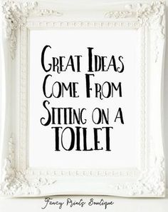 Bathroom Decor signs Funny Bathroom PrintGreat Ideas Come From Sitting On a decor