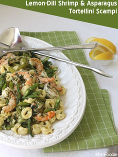 Shrimp, Asparagus & Tortellini in Lemon-Dill Scampi Sauce ~ from  MomFoodie