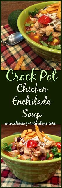 Crock Pot Chicken Enchilada Soup, slow cooker, easy meal, Chasing Saturdays