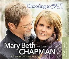 mary beth chapman choosing to see - Google Search