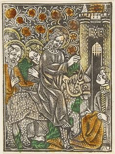 Christ's Entry into Jerusalem  Anonymous, German, 15th century ☩