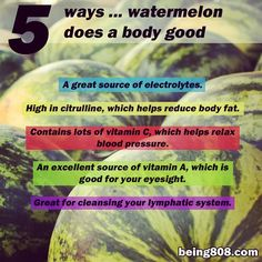 5 ways … watermelon does a body good