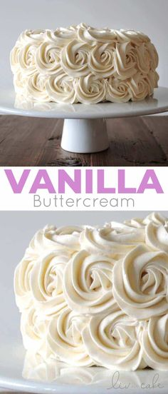 The best Vanilla Buttercream you will ever make! Four simple ingredients are all you need to make this classic American buttercream recipe.   livforcake.com Frosting Recipes, Cupcake Recipes, Cupcake Cakes, Dessert Recipes, Cupcakes, Buttercream Frosting Recipe For Cake Decorating, Simple Buttercream Frosting, Buttercream Rosette Cake, Baking Recipes
