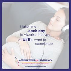 I take time each day to visualise the type of birth I want to experience Pregnancy Affirmations, Birth Affirmations, Positive Self Affirmations, Pregnancy Positions, Natural Birth, Affirmation Quotes, Pregnancy Workout, Baby Time, Doula